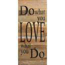 Do What You Love Bd 12 X 24