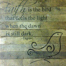 Faith Is Bird Bd 18 X 18