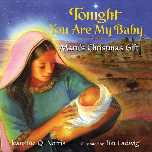Tonight You Are My Baby (board Book)