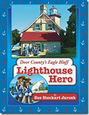 Door County's Eagle Bluff Lighthouse Hero